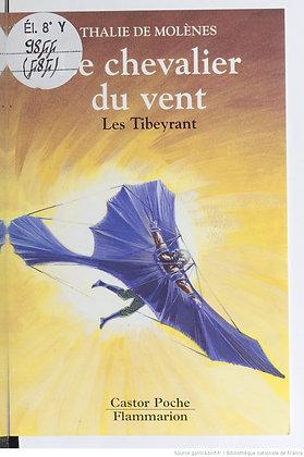 Le chevalier du vent - Les Tibeyrant