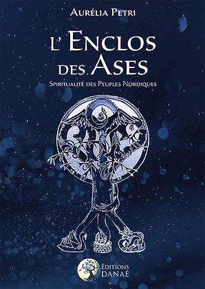 L'Enclos des Ases: Spiritualité des peuples nordiques