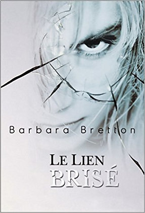 Le lien brisé - Barbara Bretton