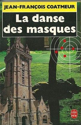 La danse des masques - Jean-François Coatmeur