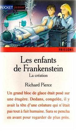Les enfants de Frankenstein - La création