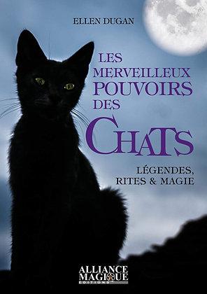 Les merveilleux pouvoirs des chats -  Ellen Dugan