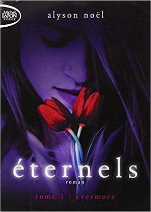 Éternels - Tome 1 - Evermore