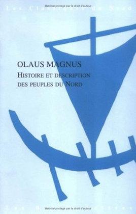 Histoire et description des peuples du Nord - Olaus Magnus