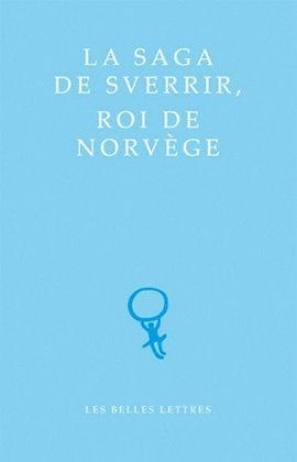 La Saga de Sverrir, Roi de Norvège
