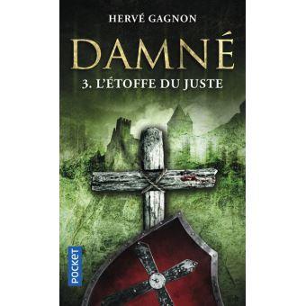 Damné - L'étoffe du Juste - Hervé Gagnon