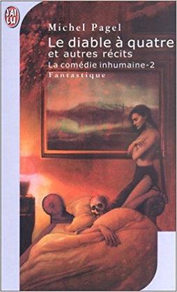 Le diable à quatre et autres récits - La comédie inhumaine 2
