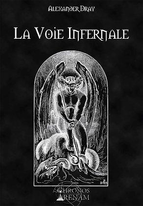 La voie infernale - Alexander Dray