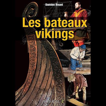 LES BATEAUX VIKINGS - Damien Bouet