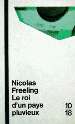 Le roi d'un pays pluvieux - Nicolas Freeling