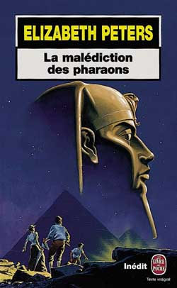 La malédiction des pharaons - Elizabeth Peters
