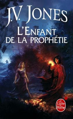 L'Enfant de la prophétie - J.V Jones