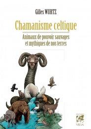 Chamanisme celtique, animaux de pouvoir sauvages et mythiques de nos terres