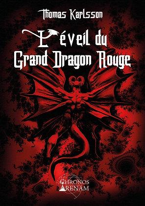 L'éveil du Grand Dragon Rouge - Thomas Karlsson