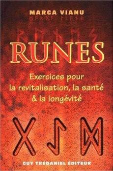RUNES Exercices pour la revitalisation, la santé et la longévité - MARGA VIANU