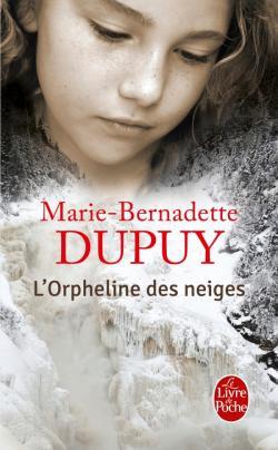L'Orpheline des neiges - Marie-Bernadette Dupuy