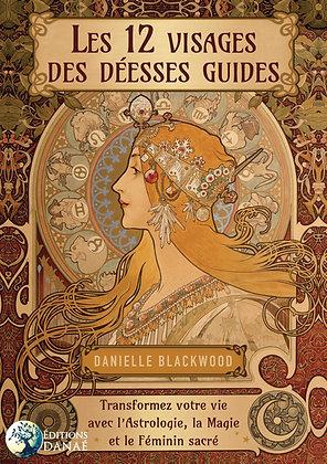 Les 12 visages de la déesse - Danielle Blackwood