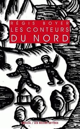 Les Conteurs du Nord: Essai sur le conte populaire scandinave - Régis Boyer