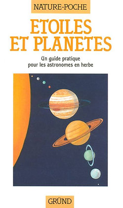 Étoiles et Planètes - Un guide pratique pour les astronomes en herbe
