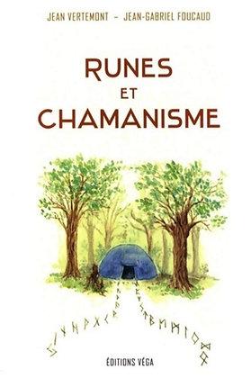 Runes et chamanisme - Jean VERTEMONT, Jean-Gabriel FOUCAUD