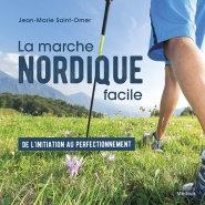 La marche nordique facile - Jean-Marie SAINT-OMER