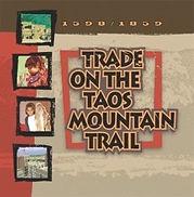 Trade on the Taos Mountain Trail.jpg