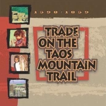 Trade on the Taos Mountain Trail