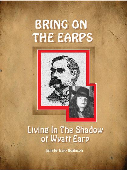 Living in the Shadow of Wyatt Earp