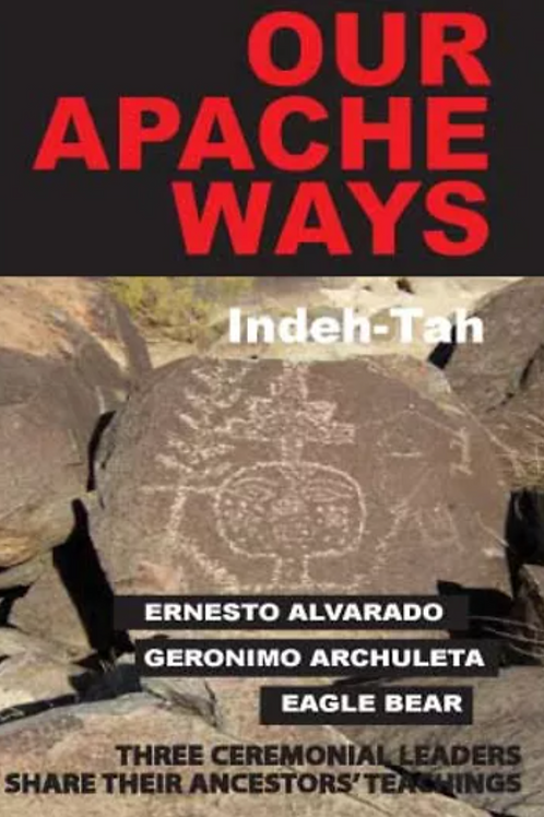 Our Apache Ways