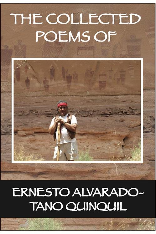 The Collected Poems of Ernesto Alvarado-Tano Quinquil