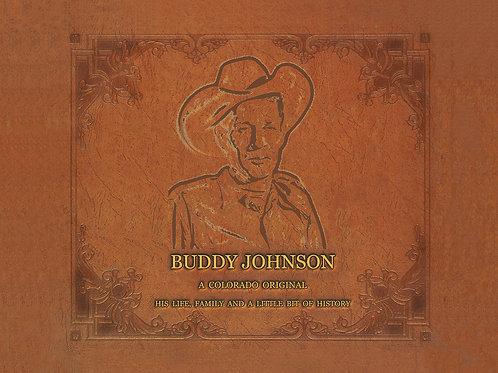 Buddy Johnson: A Colorado Original