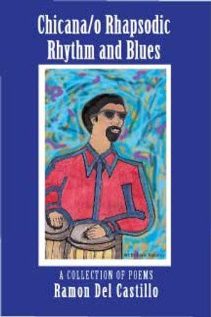 Chicana/o Rhapsodic Rhythm & Blues