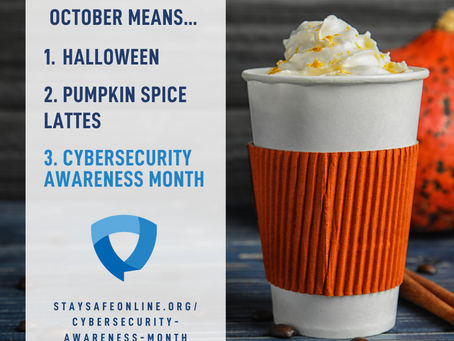 It's the Last Week of Cybersecurity Awareness Month