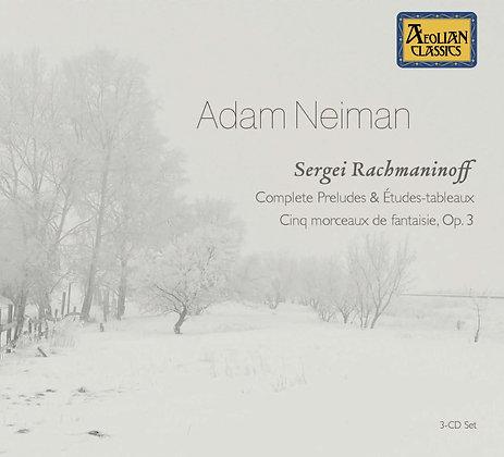 Rachmaninoff: Complete Preludes & Études-tableaux, Adam Neiman