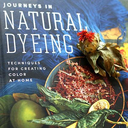 Journeys in Natural Dyeing (Vejar & Rodriguez)
