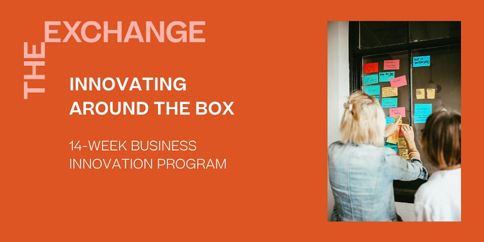 Innovating Around the Box: 14-Week Business Innovation Program (EOI)