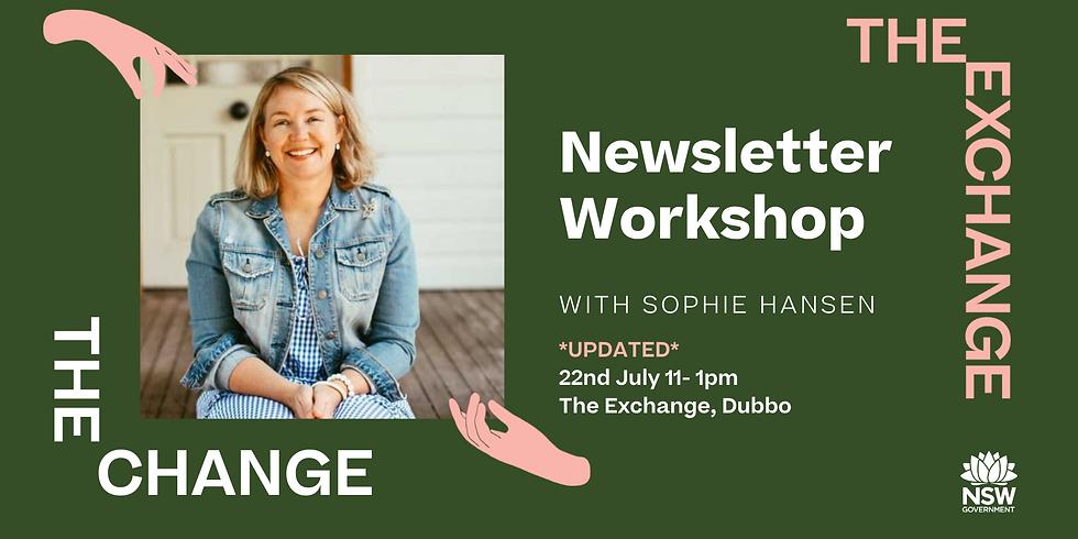 The CHANGE: Newsletter Workshop with Sophie Hansen
