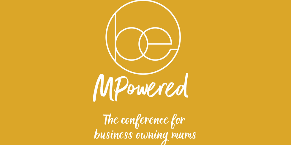Be Mpowered 2021 - Mums & Co
