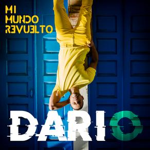 """Dario presenta su segundo sencillo """"Mi Mundo Revuelto"""""""