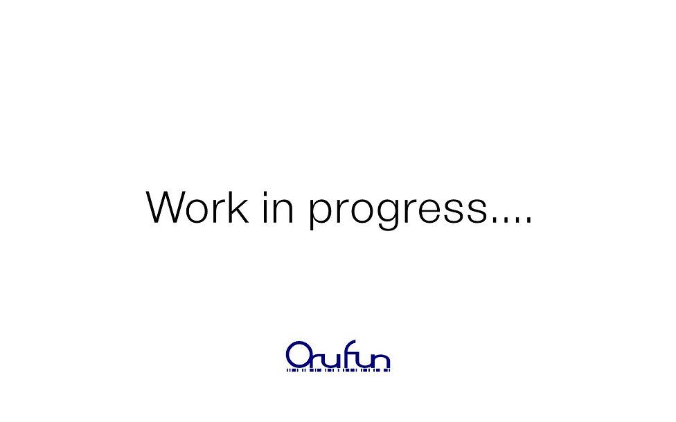orufun work in progress