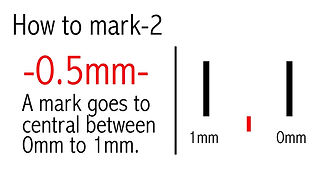 orufun how to mark. a mark goes to central between 0mm to 1mm.