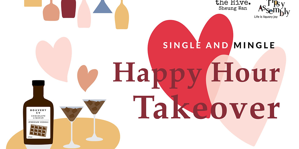 Single and Mingle: Happy Hour Takeover