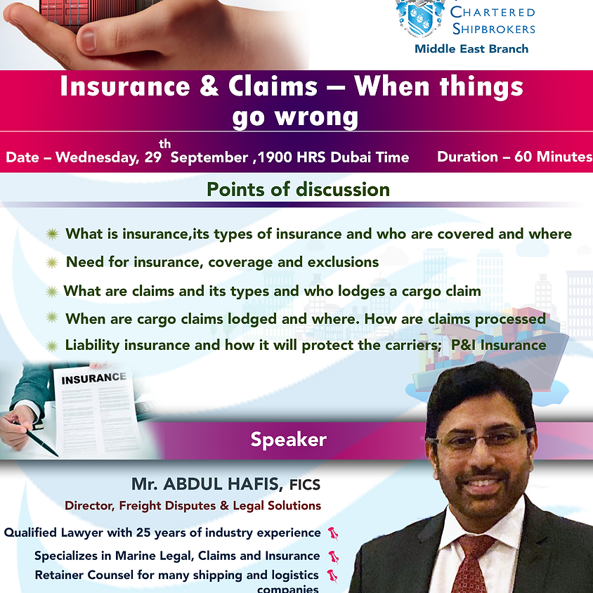 Insurance and Claims When things go wrong