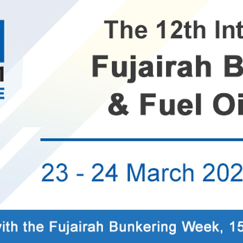 12th International Fujairah Bunkering & Fuel Oil Forum