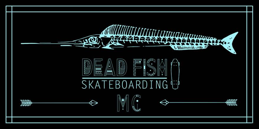 Deadfish Skateboarding