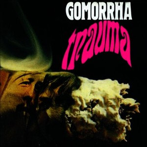 "GOMORRHA ""TRAUMA"""