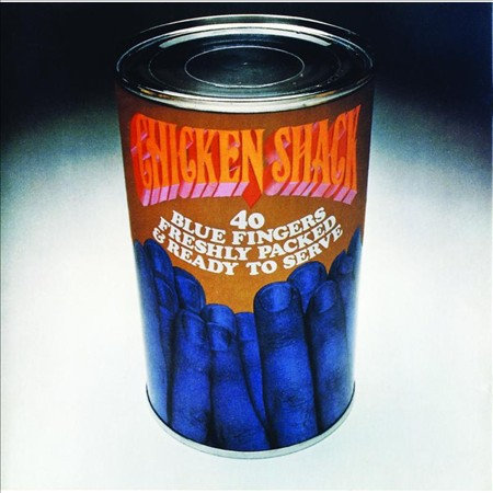 "CHICKEN SHACK ""40 BLUE FINGERS..."""