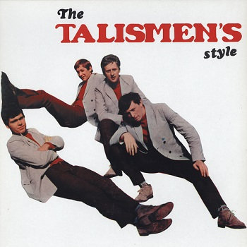 "THE TALISMEN ""THE TALISMEN'S STYLE"""
