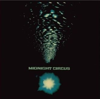 "MIDNIGHT CIRCUS ""MIDNIGHT CIRCUS"""