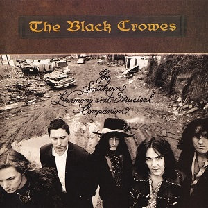 "THE BLACK CROWES ""THE SOUTHERS HARMONY AND ..."""